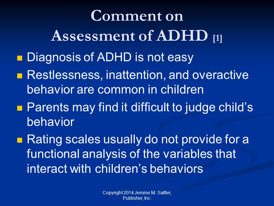 Comment on Assessment of ADHD [1]